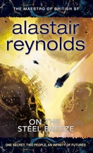 Alastair Reynolds - On the Steel Breeze