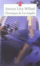 Annette Lévy-Willard - Chroniques de Los Angeles