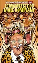 boucq le manifeste du m le dominant quand le tigre lit. Black Bedroom Furniture Sets. Home Design Ideas