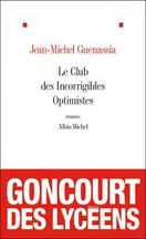 Jean-Michel Guenassia - Le club des incorrigibles optimistes
