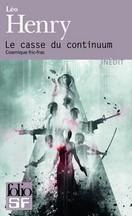 Léo Henry - Le casse du continuum