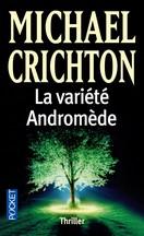 Michael Crichton - La Variété Andromède