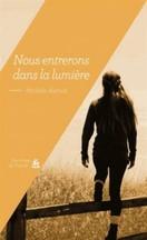 Michèle Astrud - Nous entrerons dans la lumière