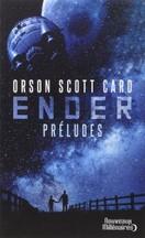 Orson Scott Card - Ender : Préludes