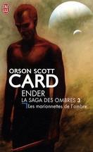 Orson Scott Card - Les Marionnettes de l'ombre