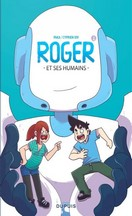 Paka & Cyprien Iov - Roger et ses humains, Tome 1