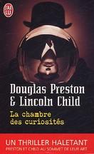 Preston & Child - La chambre des curiosités