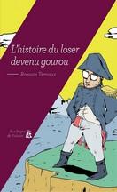 Romain Ternaux - L'histoire du loser devenu gourou