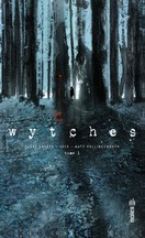 Snyder & Jock & Hollingsworth - Wytches, Tome 1